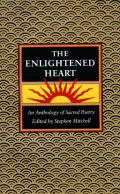 Enlightened Heart, T: An Anthology of Sacred Poetry
