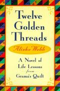 Twelve Golden Threads