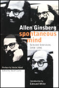 Spontaneous Mind Selected Interviews 1958 1996