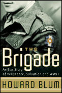 Brigade An Epic Story of Vengeance Salvation & WWII