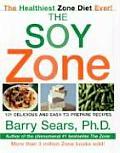 Soy Zone 101 Delicious & Easy to Prepare Recipes