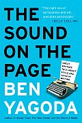 Sound on the Page Great Writers Talk about Style & Voice in Writing