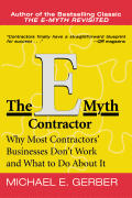 E Myth Contractor Why Most Contractors Businesses Dont Work & What to Do about It