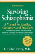 Surviving Schizophrenia 3rd Edition
