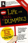 Life For Real Dummies