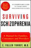 Surviving Schizophrenia 4th Edition