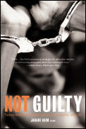 Not Guilty Twelve Black Men Speak Out On