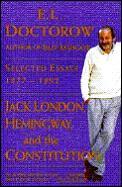 Jack London Hemingway & The Constitution