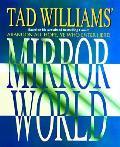 Tad Williams Mirror World