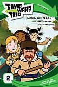 Time Warp Trio Lewis & Clark & Jodie Fre
