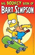 Big Bouncy Book Of Bart Simpson