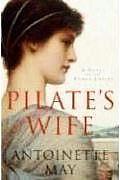 Pilates Wife A Novel Of The Roman Empire