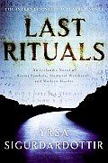 Last Rituals An Icelandic Novel of Secret Symbols Medieval Witchcraft & Modern Murder