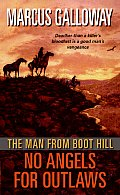 Man From Boot Hill No Angels For Outlaws