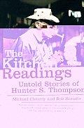 Kitchen Readings Untold Stories of Hunter S Thompson