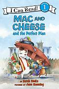 Mac & Cheese & the Perfect Plan