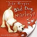Bad Dog Marley