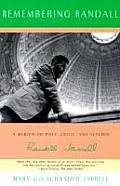 Remembering Randall A Memoir of Poet Critic & Teacher Randall Jarrell