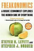 Freakonomics A Rogue Economist Explores