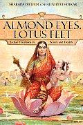 Almond Eyes, Lotus Feet