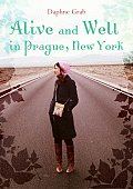 Alive & Well In Prague New York