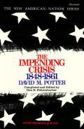 Impending Crisis 1848 1861