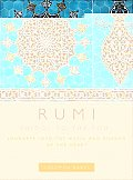 Rumi Bridge to the Soul Journeys Into the Music & Silence of the Heart