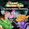 The Land Before Time: The Spooky Nighttime Adventure (Land Before Time)