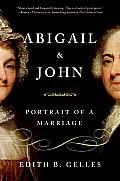 Abigail & John Portrait Of A Marriage