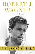 Pieces Of My Heart Robert Wagner