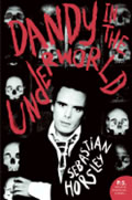Dandy in the Underworld An Unauthorized Autobiography