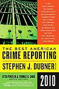 Best American Crime Reporting 2010