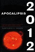 Apocalipsis 2012 Una Investigacion Cientifica del Fin de la Civilizacion