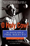 O Holy Cow!: The Selected Verse of Phil Rizzuto