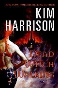 Dead Witch Walking Rachel Morgan