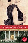 Decision and Destiny: Colette's Legacy