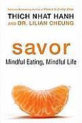 Savor Mindful Eating Mindful Life