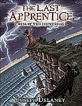 Last Apprentice 07 Rise of the Huntress