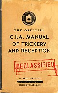 Official CIA Manual of Trickery & Deception