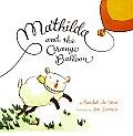 Mathilda & The Orange Balloon
