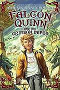 Falcon Quinn 02 Falcon Quinn & the Crimson Vapor
