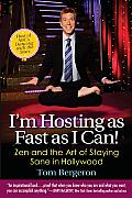 Im Hosting as Fast as I Can Zen & the Art of Staying Sane in Hollywood