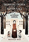 Incorrigible Children Of Ashton Place 01 The Mysterious Howling
