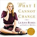 What I Cannot Change LeAnn Rimes & Darrell Brown