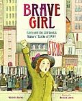 Brave Girl Clara & the Shirtwaist Makers Strike of 1909
