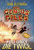 Genius Files 03 You Only Die Twice