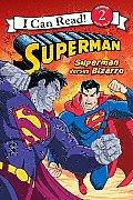 Superman Classic Superman Versus Bizarro
