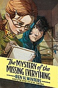 Mystery of the Missing Everything