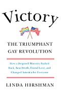 Victory The Triumphant Gay Revolution