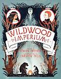 Wildwood Chronicles 03 Wildwood Imperium